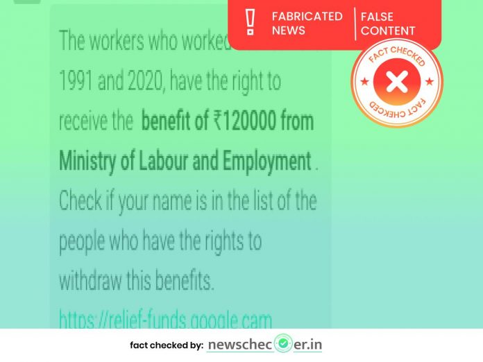 Ministry Of Labour And Employment Has Not Made Any Announcement Of Rs. 1.2 Lakh Funds For Working Labourers