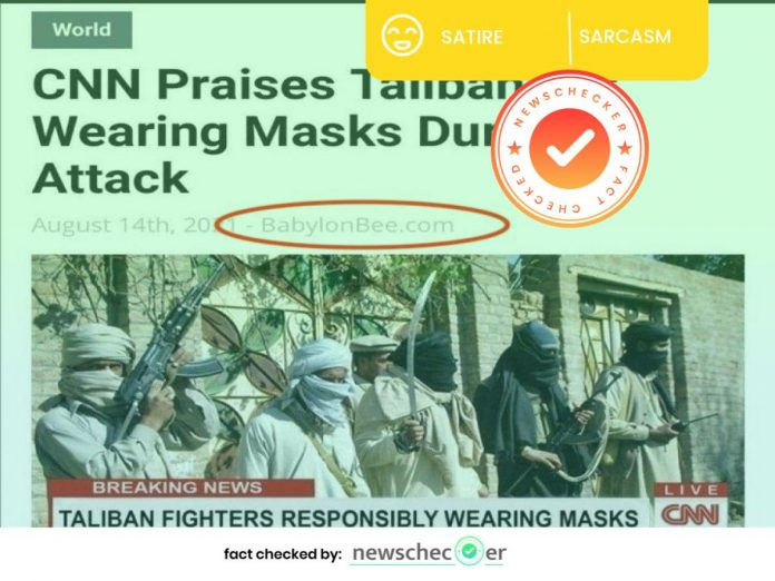 """Viral Screenshot Claiming """"CNN Praises Taliban For Wearing Masks During Attack"""" Is From A Satire Website"""
